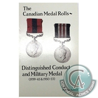 Canadian Medal Rolls - Distinguished Conduct & Military Medals, 1st Ed