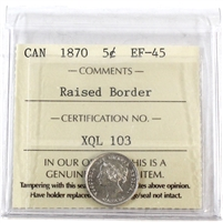 1870 Canada 5-Cents ICCS Certified EF-45 Raised Border