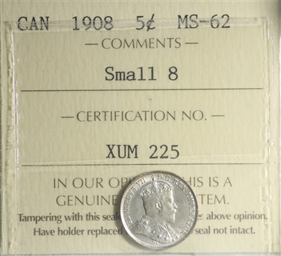 1908 Small 8 Canada 5-cents ICCS Certified MS-62 (XUM 225)