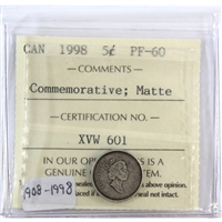 1998 Canada 5-Cents ICCS Certified PF-60 1908-1998 Commemorative; Matte