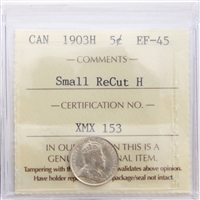 1903H Canada 5-Cents ICCS Certified EF-45 Large H