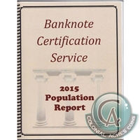 2015 Banknote Certifications Service Population Report