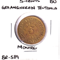 BR-589 Gesangverein Teutonia 5-cents Montreal Token Brilliant Uncirculated (MS-63)