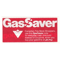 GS-PS-1Ra Canadian Tire Gas Saver With Store Uncirculated