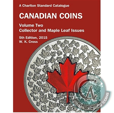 Charlton Catalogue of Canadian Coins Vol. 2 RCM Collector Issue 5th Edition