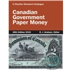 Charlton Canadian Government Paper Money 28th edition