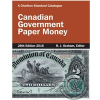 2016 Charlton Canadian Government Paper Money 28th edition