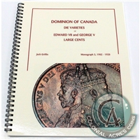 Dominion of Canada - Die Varieties Large Cents - Monograph 3 (1902-1920)