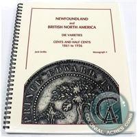 NL & British North America Die Varities of Cents & Half Cents Mono. 4