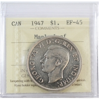 1947 Canada Dollar ICCS Certified EF-45 Maple Leaf
