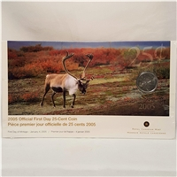 2005 Canada 25-Cent First Day Cover.