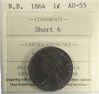 1864 Short 6 New Brunswick 1-cent ICCS Certified AU-55
