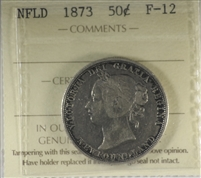 1873 Newfoundland 50-cents ICCS Certified F-12