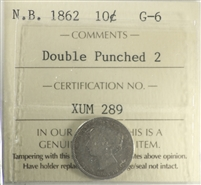 1862 Double Punched 2 New Brunswick 10-cent ICCS Certified G-6