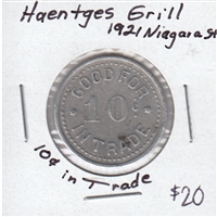 Haentges Grill - 1921 Niagara Street Good for 10ct in Trade