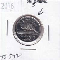 Error 2016 Canada 5ct with Die Break on the 'S' of CENTS.