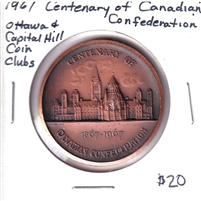 1867-1967 Canada Centennial Medallion - Ottawa & Capital Hill Coin Clubs