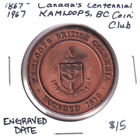 1867-1967 Canada Centennial Medallion - Kamloops Coin Club (Engraved Date)