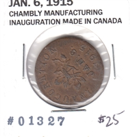 1915 Chambly Manufacturing 'Inauguration Made in Canada' Medal