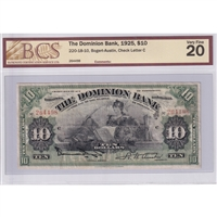 220-18-10 1925 Dominion Bank $10 Bogert-Austin, Check Letter C BCS Certified VF-20