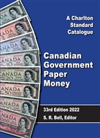 2022 Charlton Canadian Government Paper Money 33rd Edition
