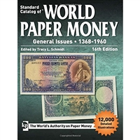 Standard Catalogue of World Paper Money GENERAL ISSUES 1368-1960 16th Ed.