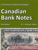 2019 Charlton Standard Catalogue, Canadian Bank Notes 9th Edition