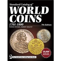 World Coins 1701 to 1800 Standard Catalog of World Coins (7th Edition)