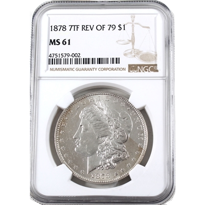 1878 7TF REV. Of '79 USA Dollar NGC Certified MS-61