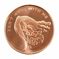 Pure .999 1 oz. Fine Copper - Don't Mess With Me (No Tax)