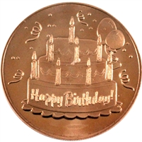 Pure Copper 1oz. .999 Fine Copper - Happy Birthday (No Tax)
