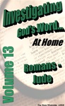 Investigating God's Word...At Home (NIV), Vol. 13