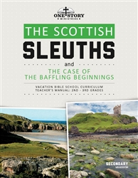 The Scottish Sleuths and the Case of the Baffling Beginnings: Secondary Teacher's Manual