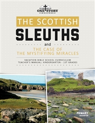 The Scottish Sleuths and the Case of the Mystifying Miracles: Primary Teacher's Manual