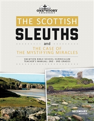 The Scottish Sleuths and the Case of the Mystifying Miracles: Secondary Teacher's Manual