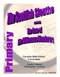 The Scottish Sleuths and the Case of the Wilderness Wanderers: Primary Teacher's Manual