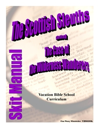 The Scottish Sleuths and the Case of the Wilderness Wanderers: Skit Manual