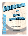 The Scottish Sleuths and the Case of the Disciples' Distinctives: Director's Manual