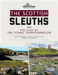 The Scottish Sleuths and the Case of the Titanic Transformation: Director's Manual