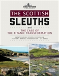 The Scottish Sleuths and the Case of the Titanic Transformation: Primary Teacher's Manual