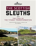 The Scottish Sleuths and the Case of the Titanic Transformation: Skit Manual