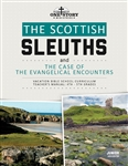 The Scottish Sleuths and the Case of the Evangelical Encounters: Junior Teacher's Manual