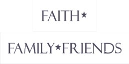 Faith * Family * Friends two stencil set 24 x 3.5""