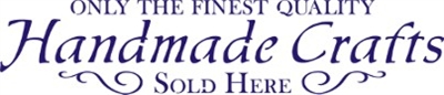 "Only The Finest Handmade Crafts Sold Here 24 x 6"" Stencil"