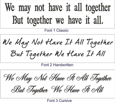 "We may not have it all together... 24 x 5.5"" Stencil 3 Font Choices"
