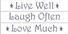 "Live Well * Laugh Often * Love Much LARGE (3) 24 x 6"" Stencil Set"