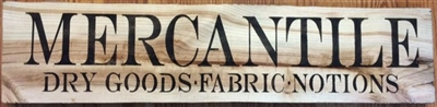 MERCANTILE Dry Goods . Fabric . Notions 24 x 6""