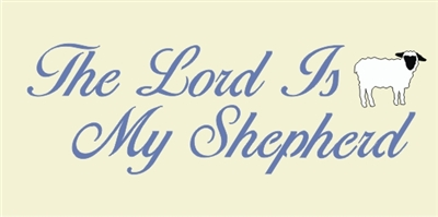 The Lord Is My Shepherd stencil