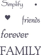 Simplify, Friends, Forever, Family Stencil