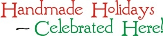 "Handmade Holidays Celebrated Here 24 x 6"" Stencil"